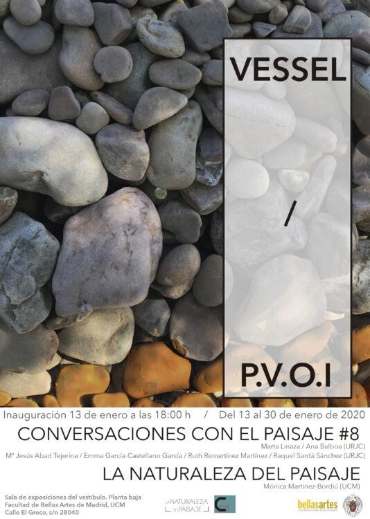 Exposición - VESSEL - La Naturaleza del Paisaje